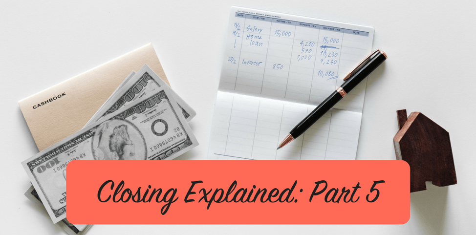 Closing Explained: Part 5, Closing Fees