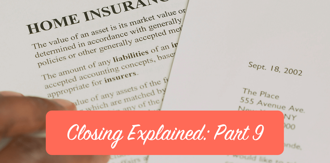 Closing Explained: Part 9