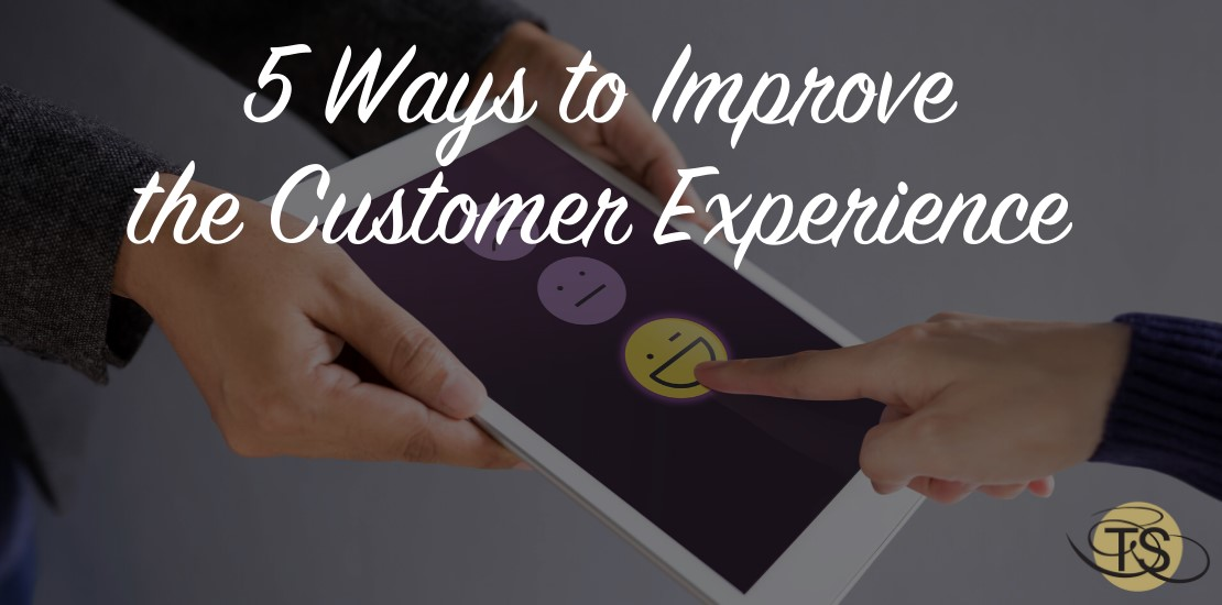 5 Ways to Improve the Customer Experience