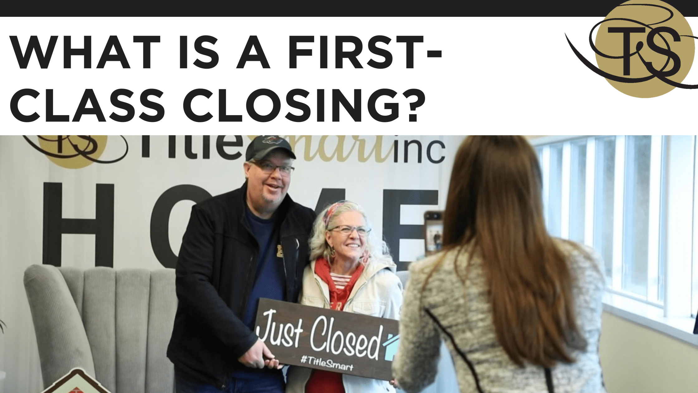 What is a First-Class Closing?