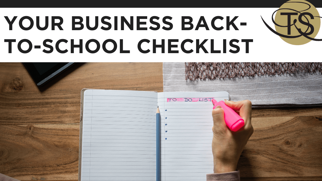Your Business Back-to-School Checklist